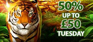 Tuesday Match – 50% match up to £50