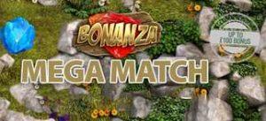 Bonanza Mega Match