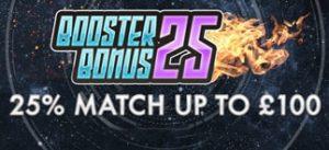 Booster Bonus 25